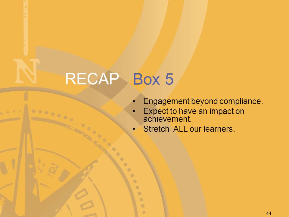 RECAP Box 5 Engagement beyond compliance.