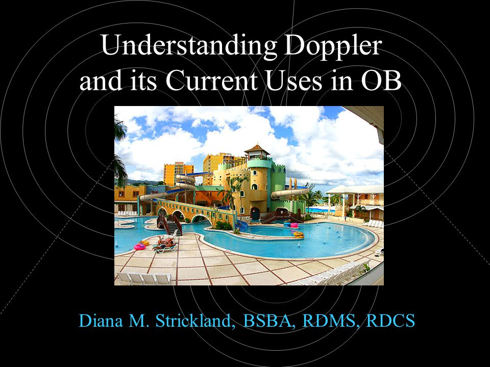 Understanding Doppler and its Current Uses in OB