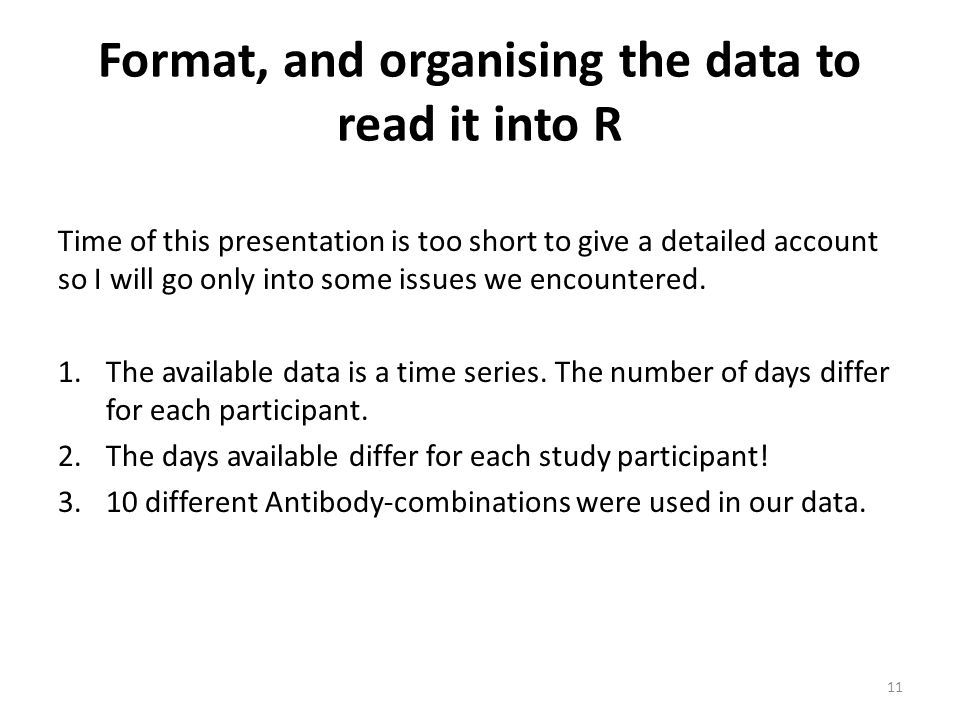 Format, and organising the data to read it into R