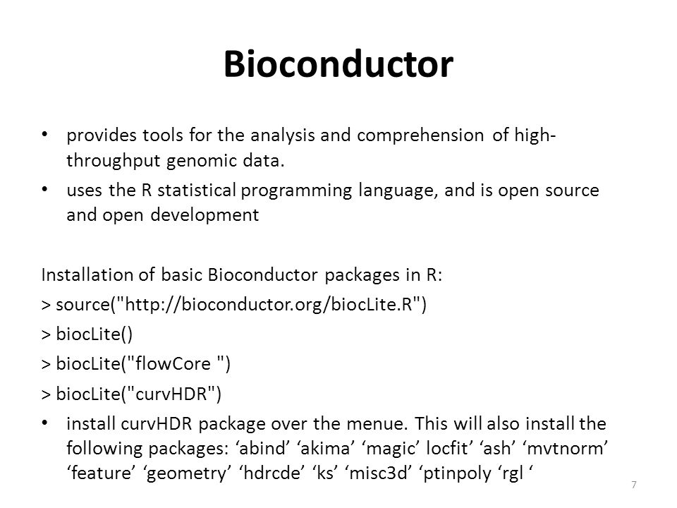 Bioconductor provides tools for the analysis and comprehension of high-throughput genomic data.
