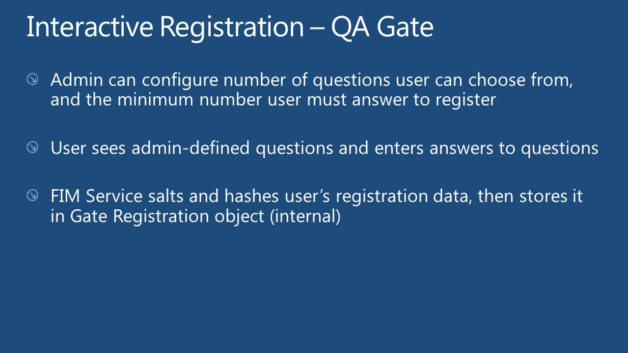 Interactive Registration – QA Gate
