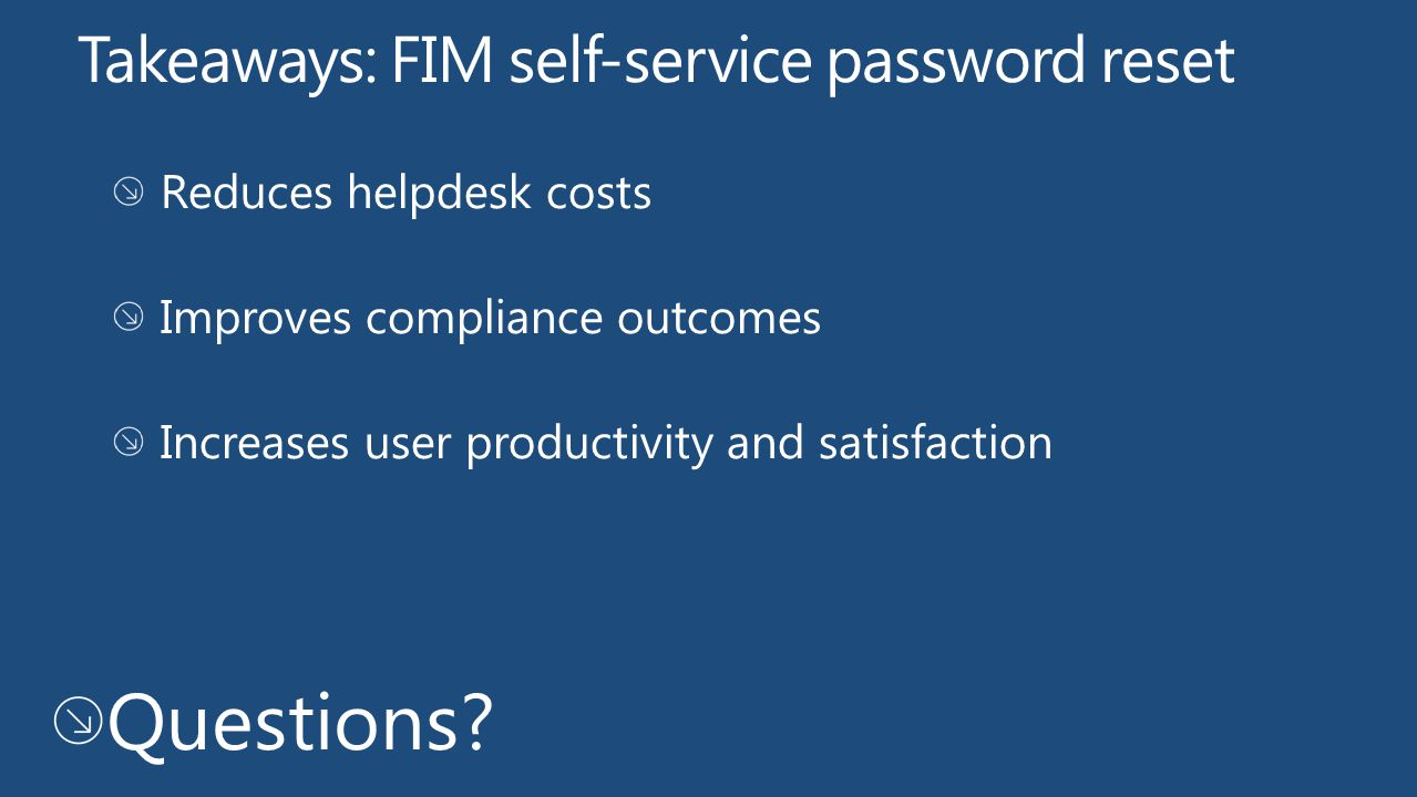 Takeaways: FIM self-service password reset