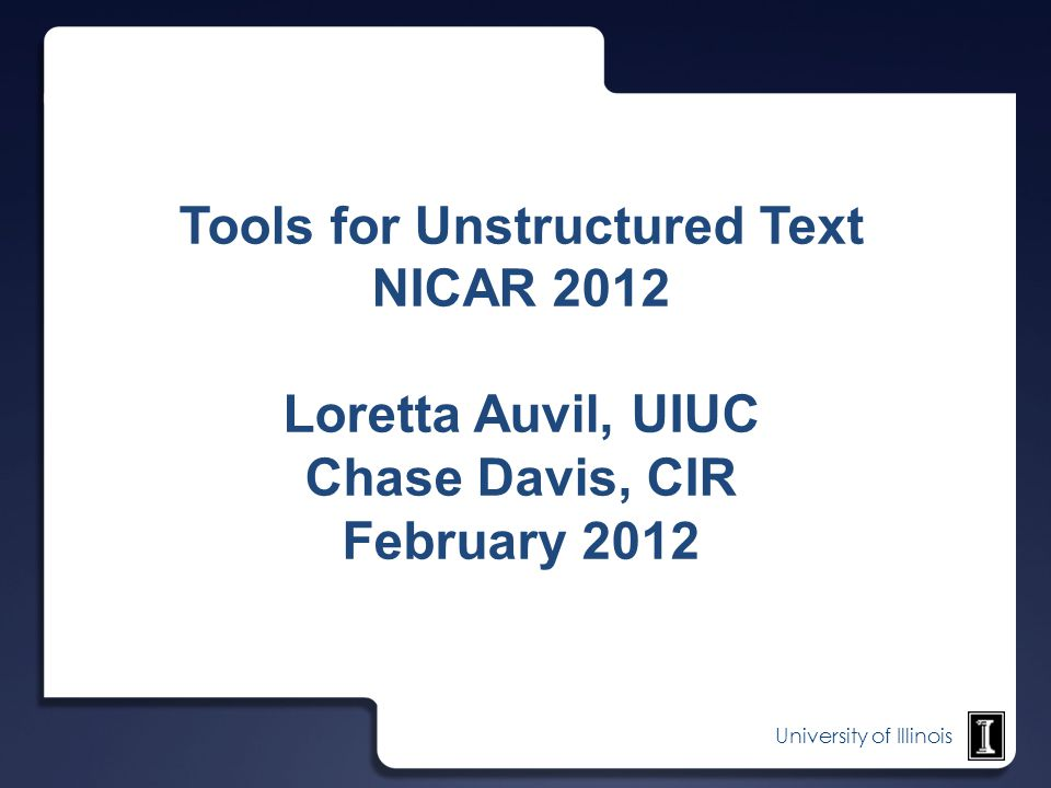 Tools for Unstructured Text