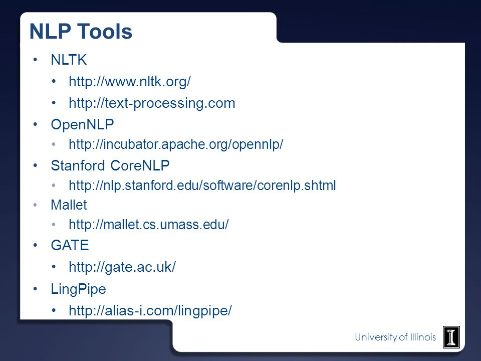 NLP Tools NLTK http://www.nltk.org/ http://text-processing.com OpenNLP