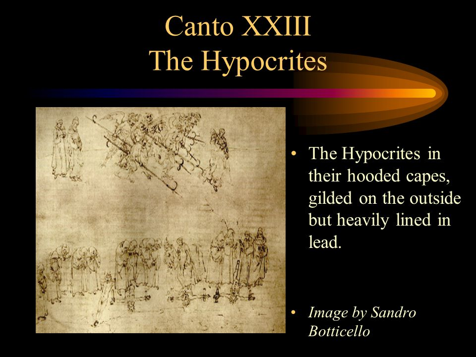 Canto XXIII The Hypocrites