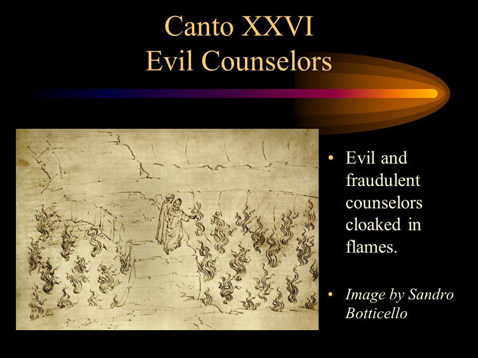 Canto XXVI Evil Counselors