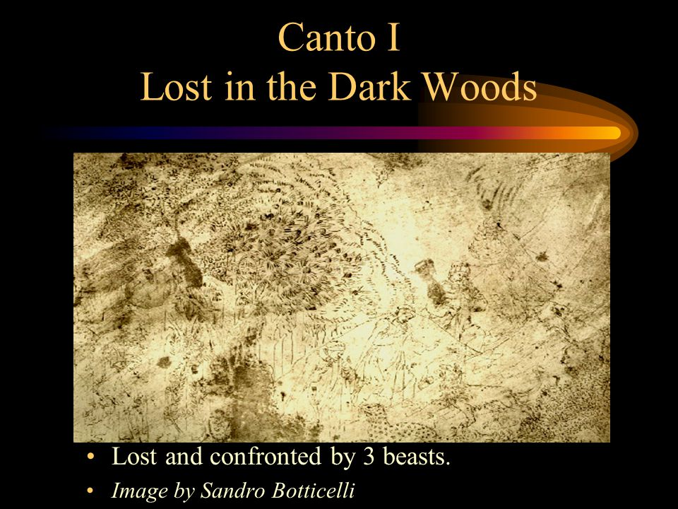 Canto I Lost in the Dark Woods