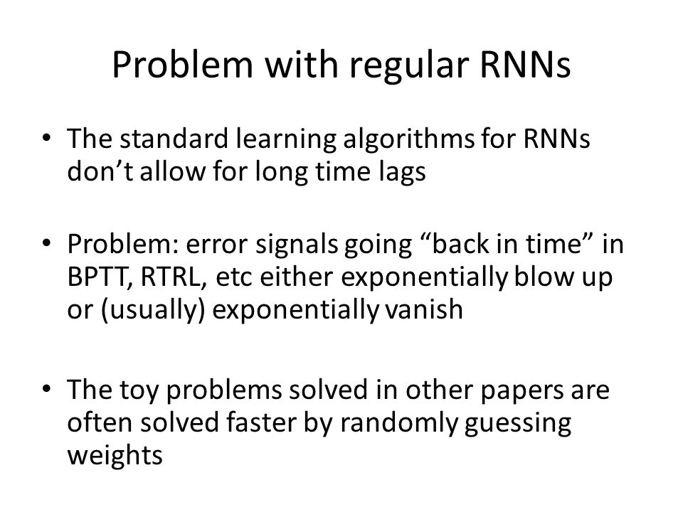 Problem with regular RNNs