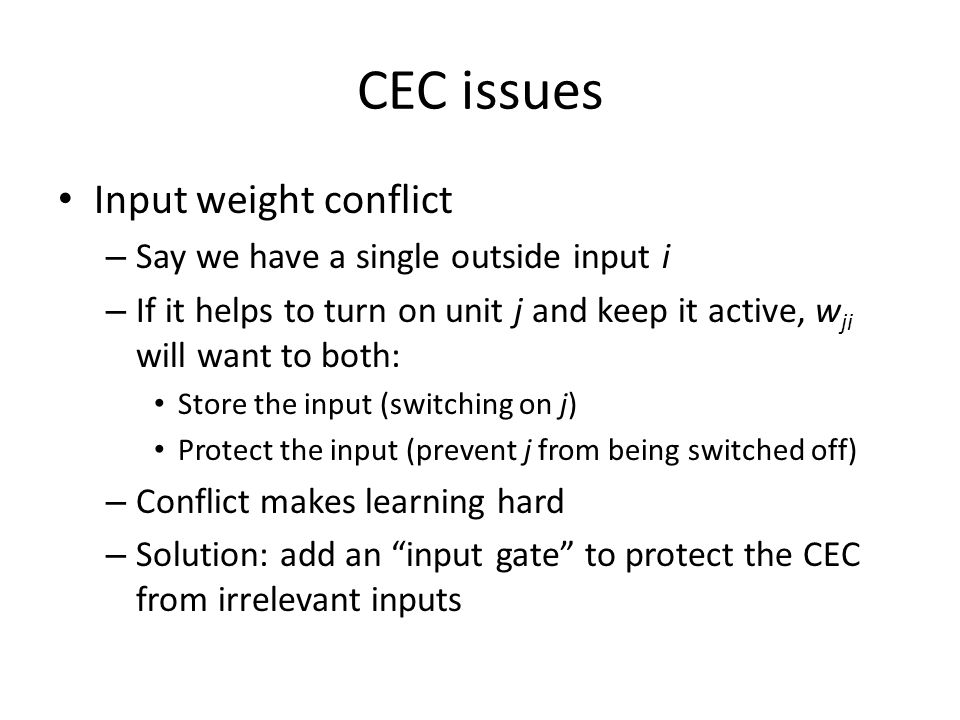 CEC issues Input weight conflict Say we have a single outside input i