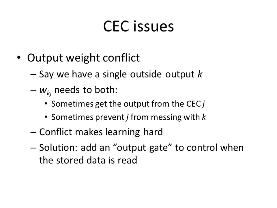 CEC issues Output weight conflict