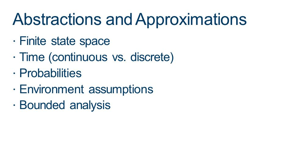 Abstractions and Approximations