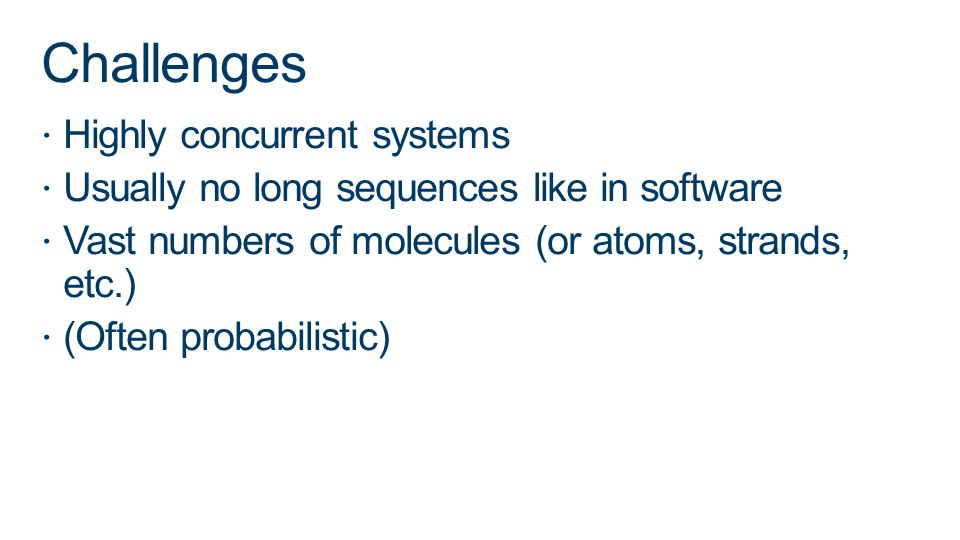 Challenges Highly concurrent systems