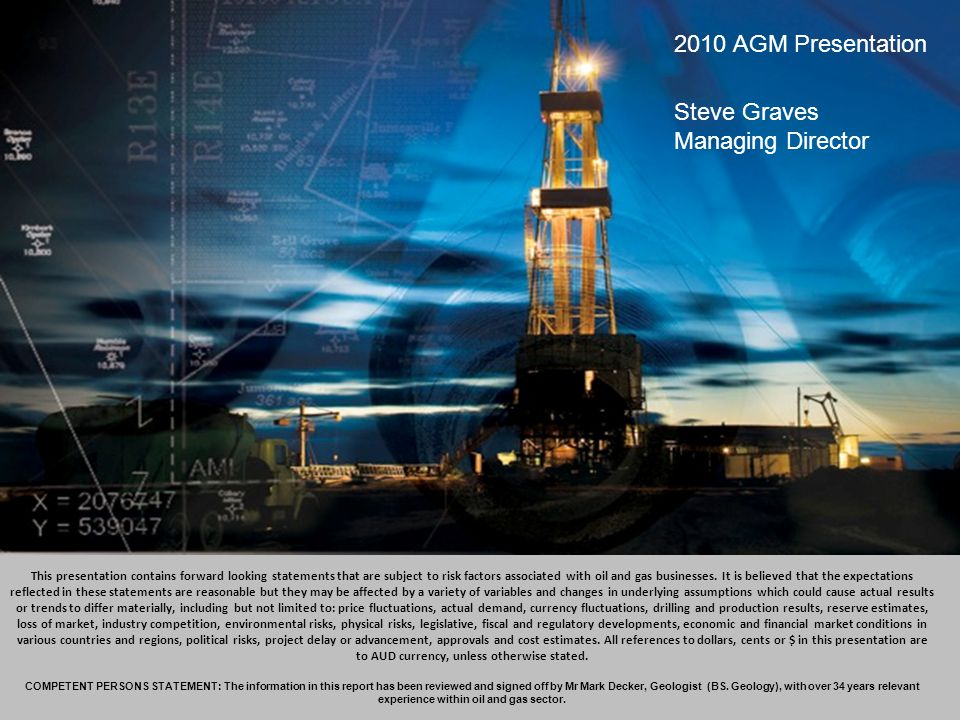 2010 AGM Presentation 2010 AGM Presentation Steve Graves