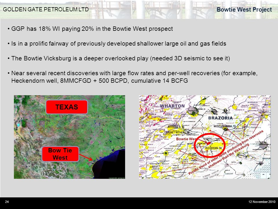 TEXAS GGP has 18% WI paying 20% in the Bowtie West prospect