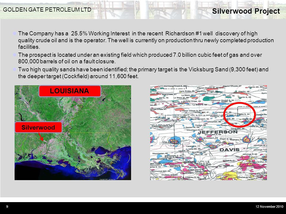 Silverwood Project LOUISIANA Silverwood GOLDEN GATE PETROLEUM LTD