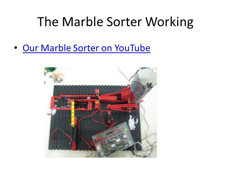 The Marble Sorter Working