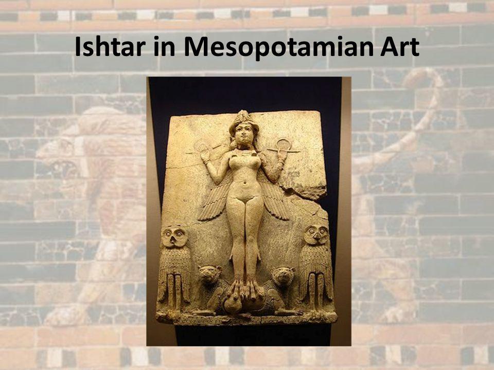 Ishtar in Mesopotamian Art