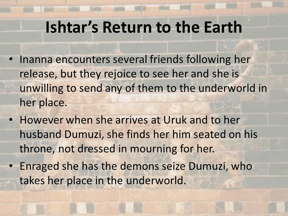 Ishtar's Return to the Earth