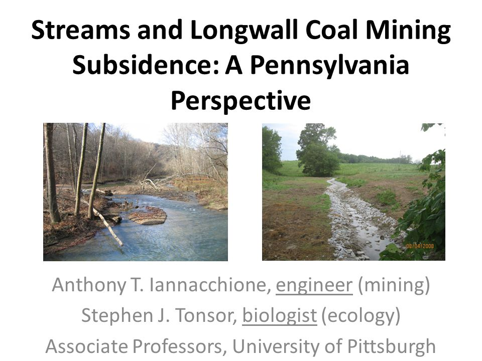 Streams and Longwall Coal Mining Subsidence: A Pennsylvania Perspective