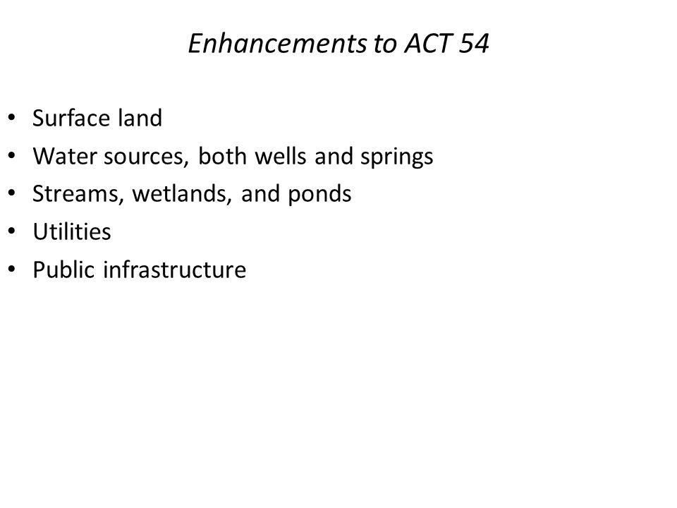 Enhancements to ACT 54 Surface land