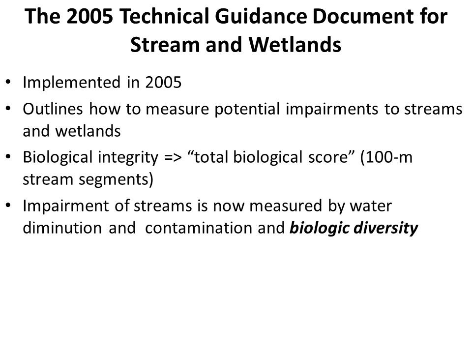 The 2005 Technical Guidance Document for Stream and Wetlands