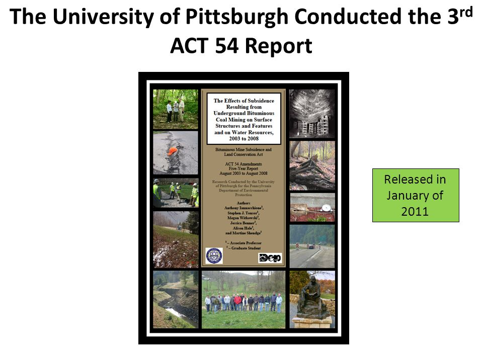 The University of Pittsburgh Conducted the 3rd ACT 54 Report
