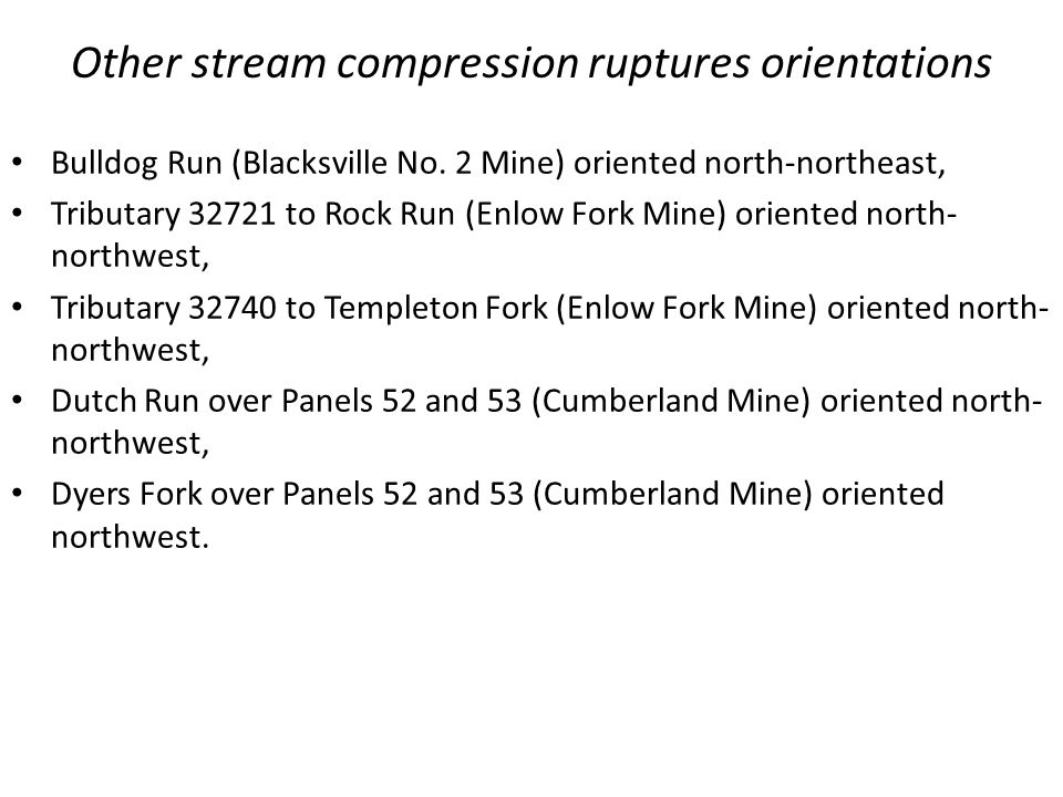 Other stream compression ruptures orientations
