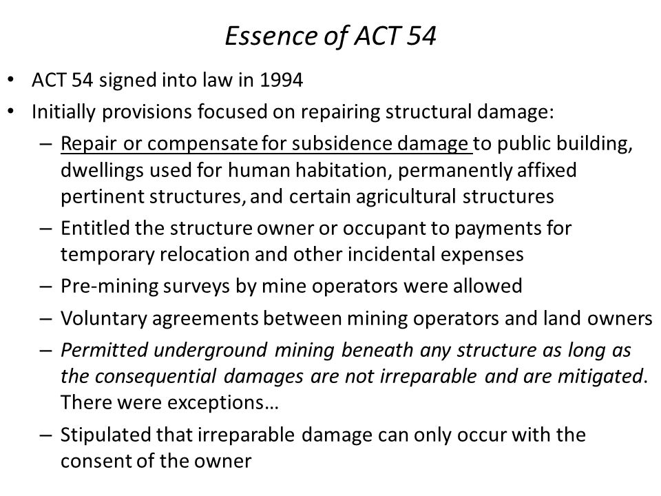 Essence of ACT 54 ACT 54 signed into law in 1994