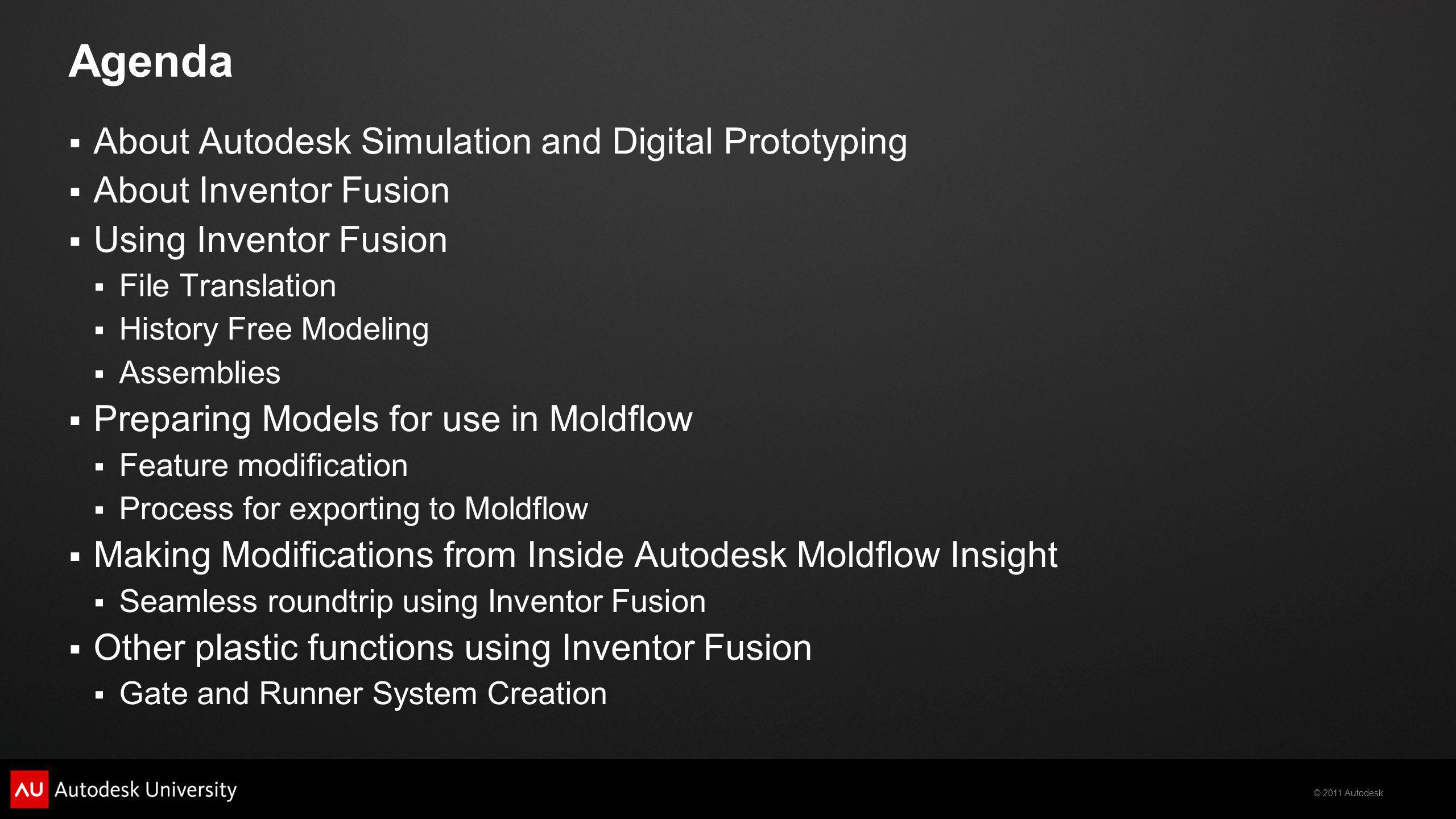 Agenda About Autodesk Simulation and Digital Prototyping