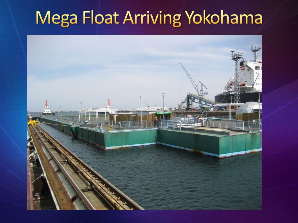Mega Float Arriving Yokohama