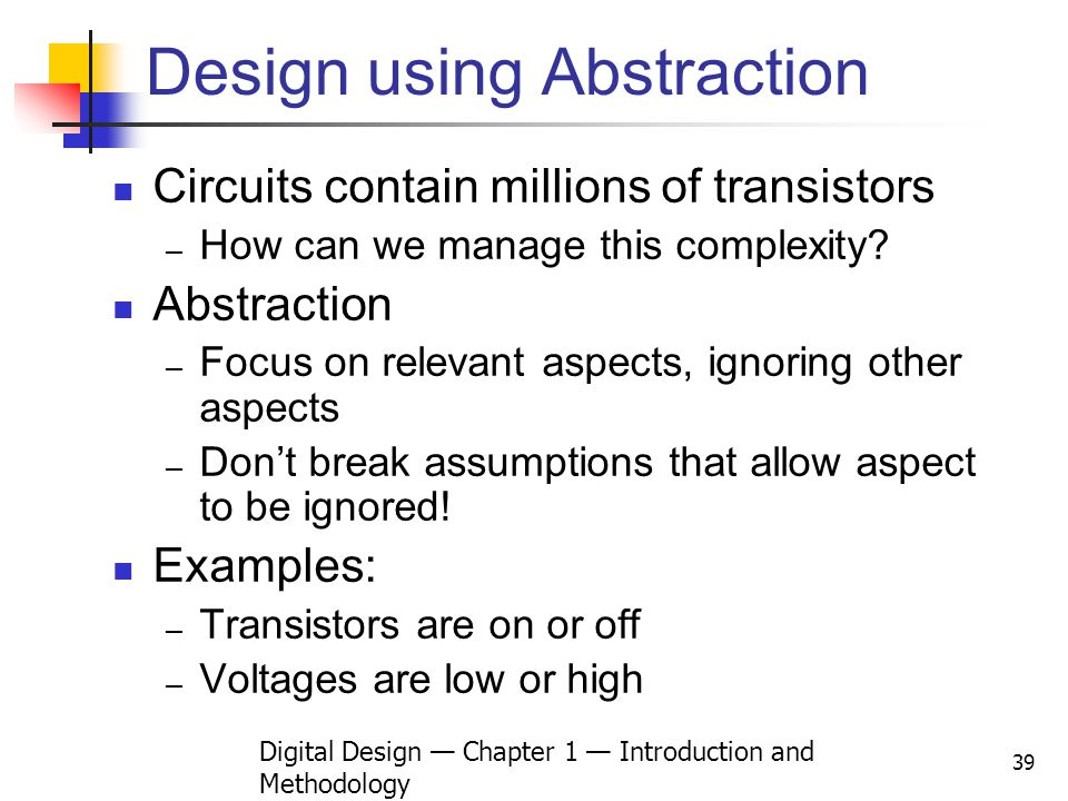Design using Abstraction