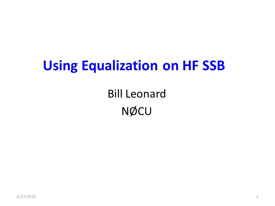Using Equalization on HF SSB