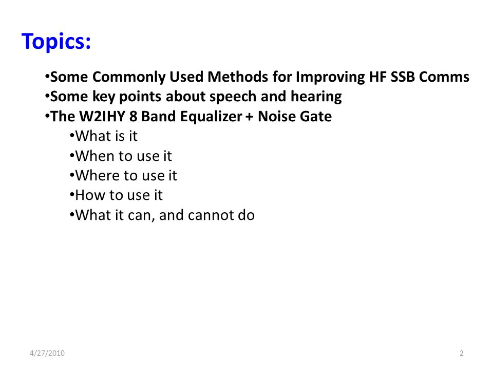 Topics: Some Commonly Used Methods for Improving HF SSB Comms