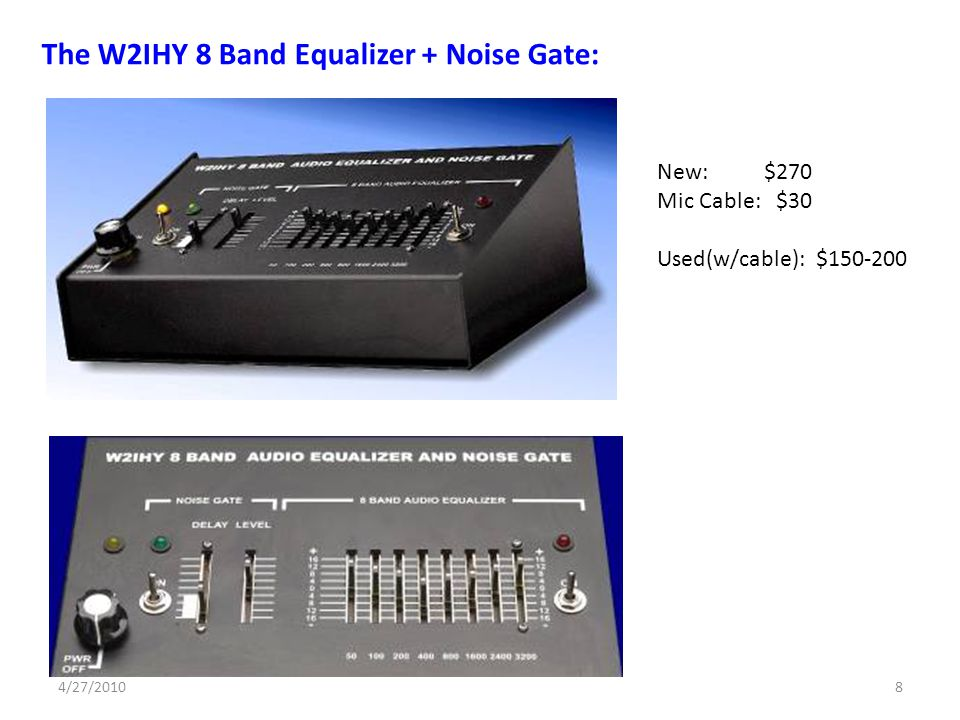 The W2IHY 8 Band Equalizer + Noise Gate: