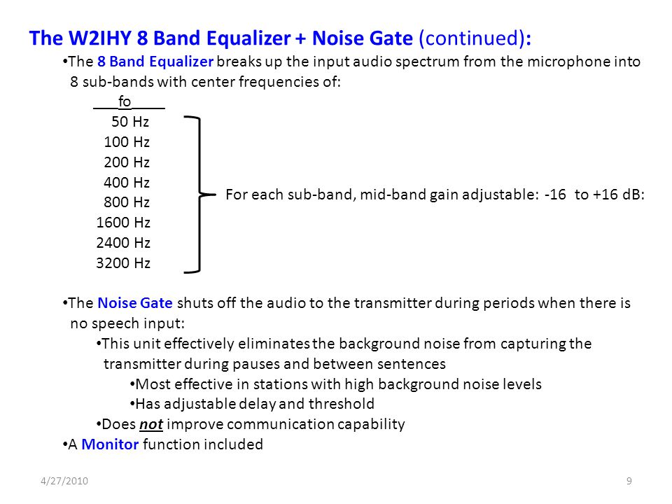 The W2IHY 8 Band Equalizer + Noise Gate (continued):