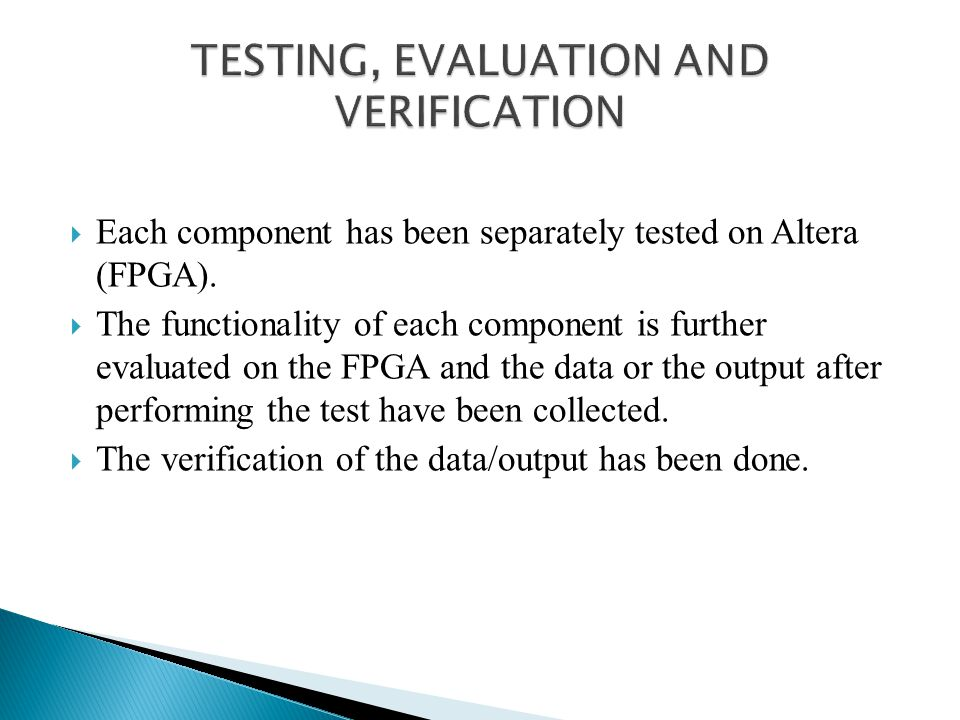 TESTING, EVALUATION AND VERIFICATION