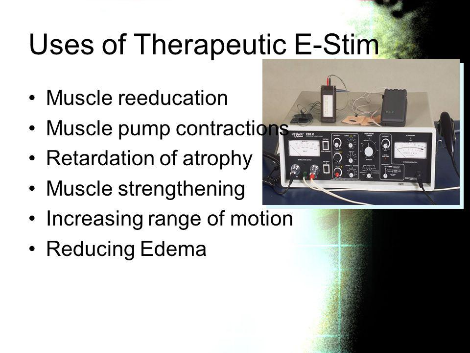 Uses of Therapeutic E-Stim