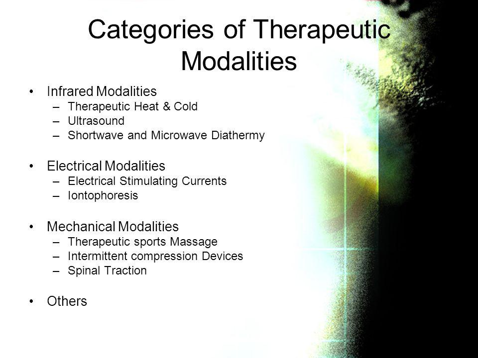 Categories of Therapeutic Modalities
