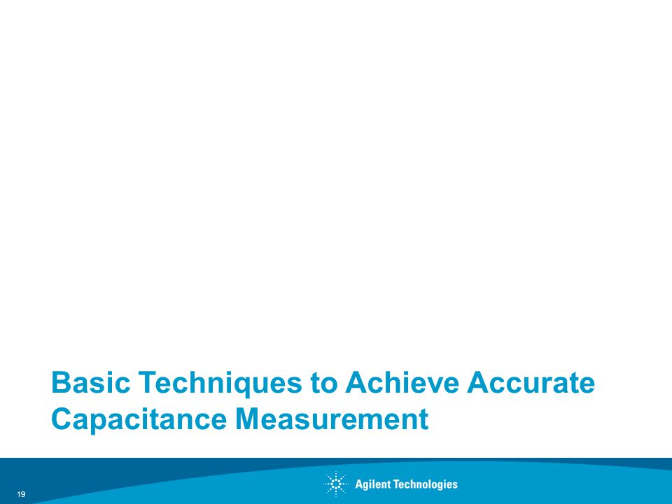 Basic Techniques to Achieve Accurate Capacitance Measurement