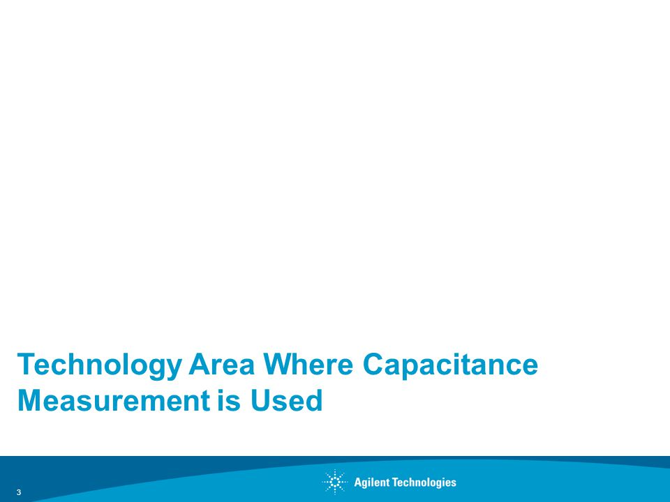 Technology Area Where Capacitance Measurement is Used