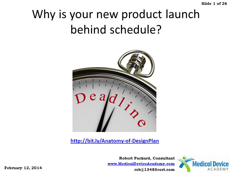 Why is your new product launch behind schedule