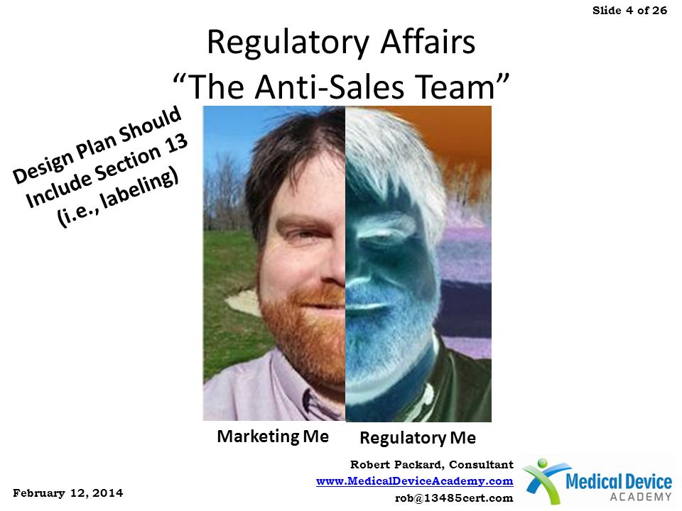 Regulatory Affairs The Anti-Sales Team