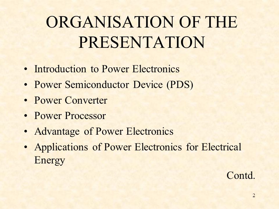 ORGANISATION OF THE PRESENTATION