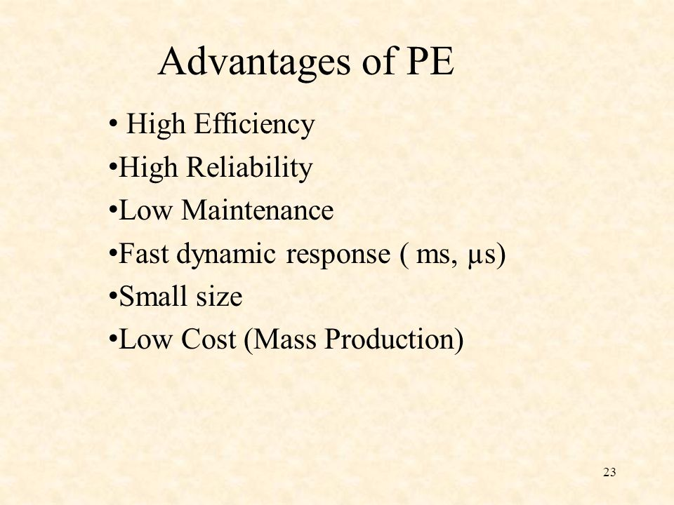 Advantages of PE High Efficiency High Reliability Low Maintenance