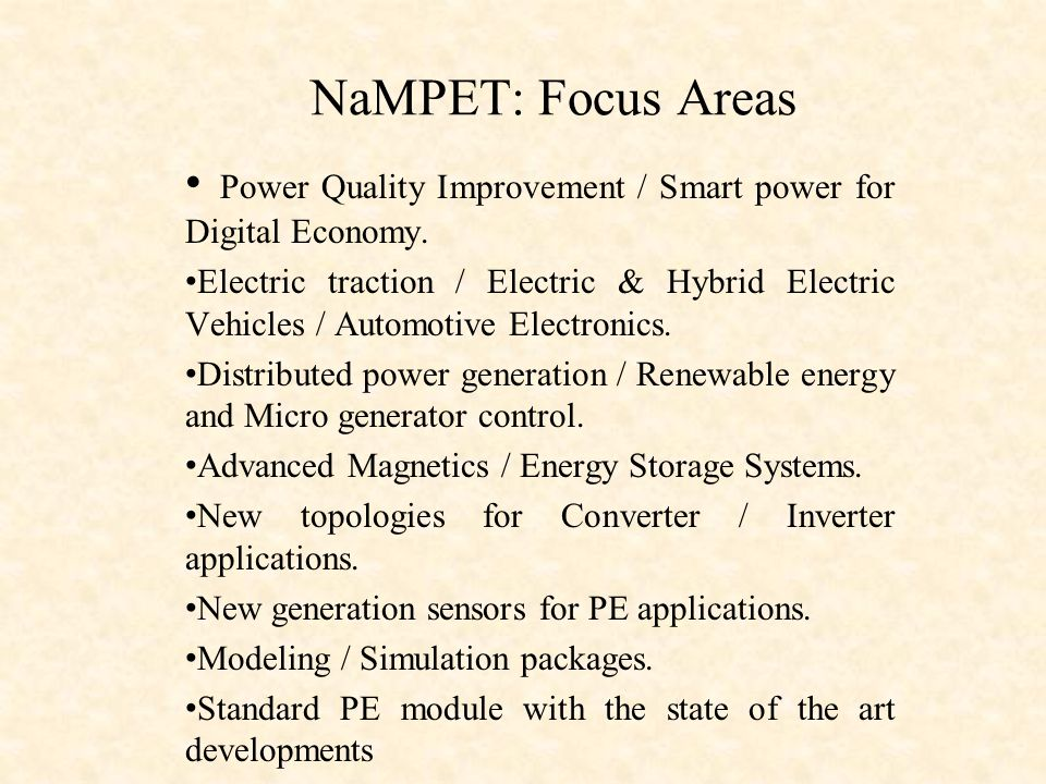 NaMPET: Focus Areas Power Quality Improvement / Smart power for Digital Economy.