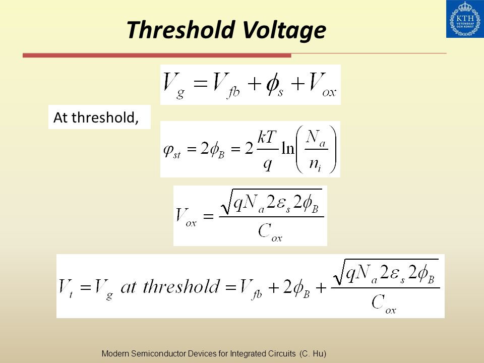 Threshold Voltage At threshold,