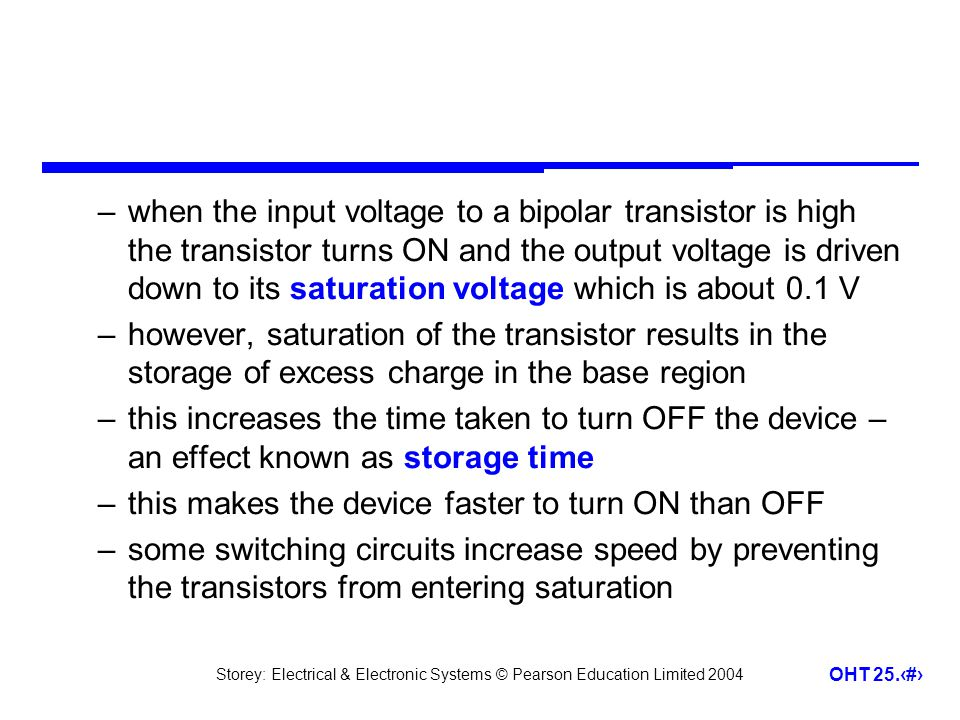 when the input voltage to a bipolar transistor is high the transistor turns ON and the output voltage is driven down to its saturation voltage which is about 0.1 V