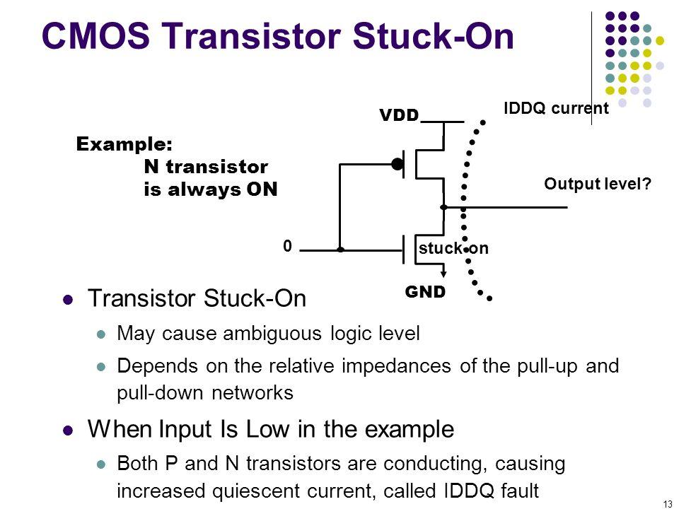 CMOS Transistor Stuck-On