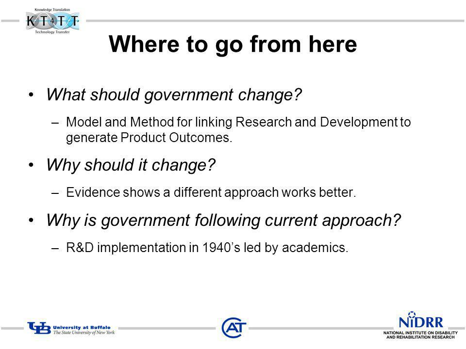 Where to go from here What should government change