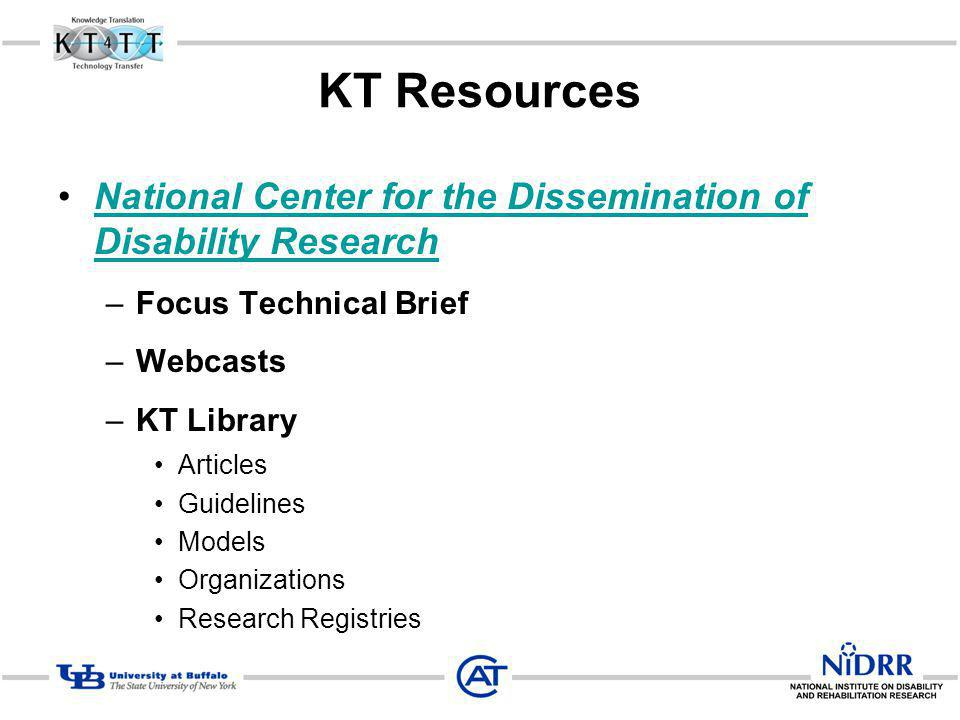 KT Resources National Center for the Dissemination of Disability Research. Focus Technical Brief.